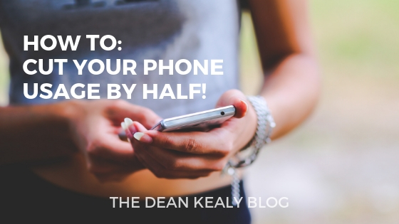 HOW TO: Cut Your Phone Usage by Half!
