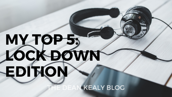 My Top 5: Lock Down Edition